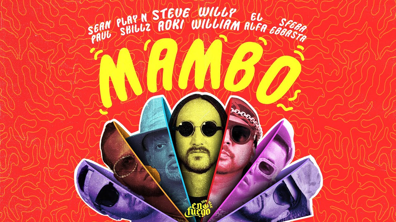 Mambo Lyrics Steve Aoki & Willy William ft. El Alfa